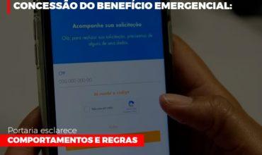 concessao-do-beneficio-emergencial-portaria-esclarece-comportamentos-e-regras