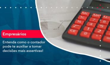 Como O Contador Pode Ajudar O Cliente Na Tomada De Decisoes 1 - Notícias e Artigos Contábeis em São Paulo   Kapcon Contabilidade