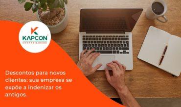Descontos Para Novos Clientes Kapcon - Notícias e Artigos Contábeis em São Paulo   Kapcon Contabilidade